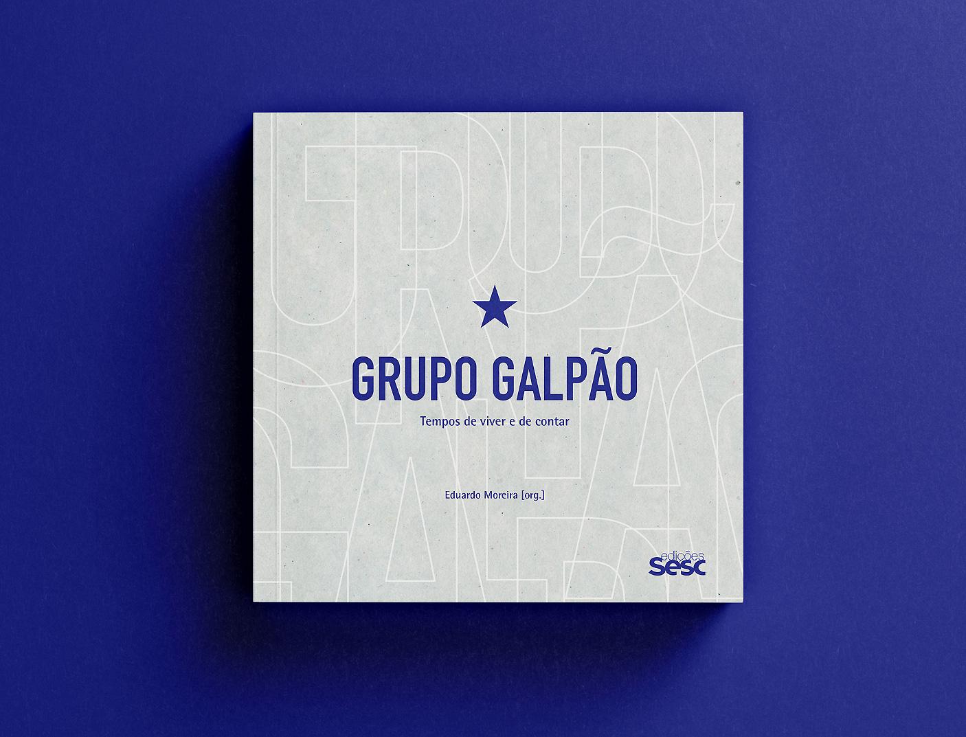 GRUPO GALPÃO – Tempos de Viver e de Contar